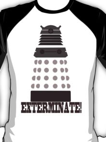Exterminate T-Shirt