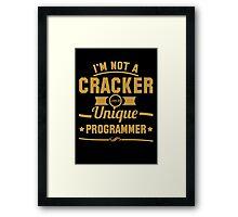 Programmer : I'm not a cracker, i'm a unique programmer Framed Print