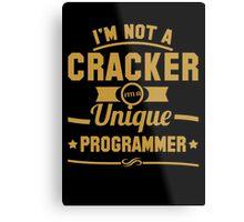 Programmer : I'm not a cracker, i'm a unique programmer Metal Print
