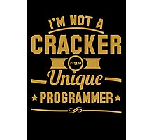 Programmer : I'm not a cracker, i'm a unique programmer Photographic Print