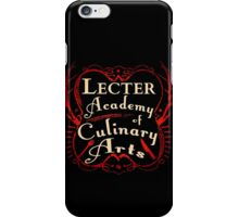 Lecter Academy of Culinary Arts. iPhone Case/Skin