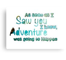 Winnie The Pooh Quote  Canvas Print