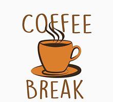 Coffee Break Unisex T-Shirt