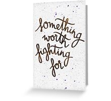 "Harry Potter ""Something worth fighting for"" Greeting Card"
