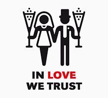 In Love We Trust (Wedding / Chamagne / 2C) Unisex T-Shirt