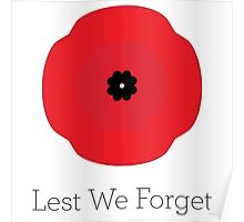 Rememberance Day — Lest We Forget Poster