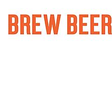 Burn Off The Crazy Brew Beer T-shirt Photographic Print
