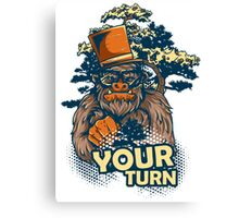 Your Turn Canvas Print