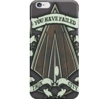 Arrow You Have Failed This City iPhone Case/Skin