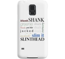 The Maze Runner Slang Samsung Galaxy Case/Skin