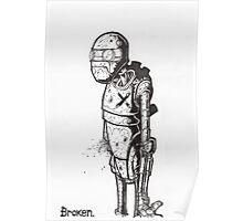Broken Robot #1  Poster