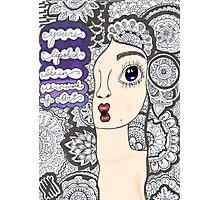 "5 sos zentangle ''she looks so perfect"" Photographic Print"