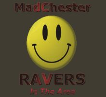 Madchester Ravers in the Area! by DreddArt