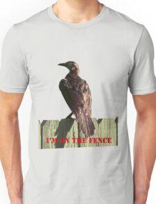 I'M ON THE FENCE Unisex T-Shirt