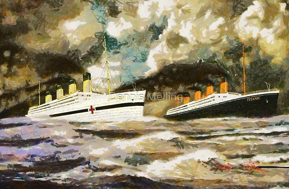 RMS Titanic and HMHS Britannic by Dennis Melling