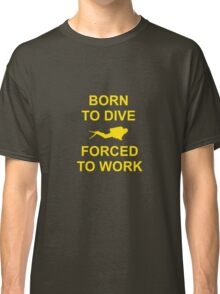 Born To Dive Classic T-Shirt