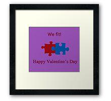 We Fit (Jigsaw Valentines) Framed Print