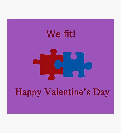 We Fit (Jigsaw Valentines) Photographic Print