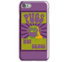 Pugs Not Drugs iPhone Case/Skin