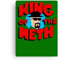 King of the Meth Canvas Print