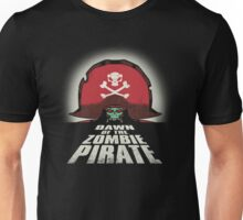 Dawn of the Zombie Pirate Unisex T-Shirt