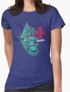 The Big Kill Gun Womens T-Shirt