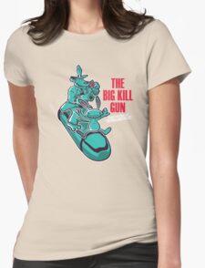 The Big Kill Gun Womens Fitted T-Shirt