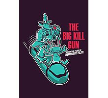 The Big Kill Gun Photographic Print