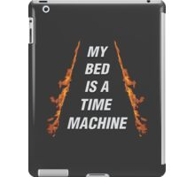 My Bed Is A Time Machine iPad Case/Skin