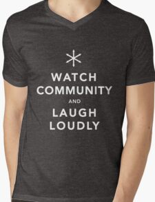 Watch Community & Laugh Loudly Mens V-Neck T-Shirt