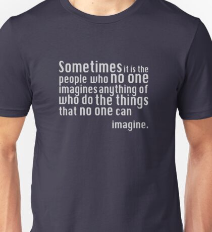 The Imitation Game - Quote Unisex T-Shirt