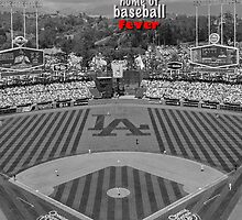 Los Angeles Home of Baseball Fever by don thomas