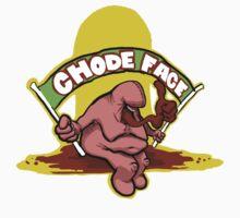 Chode Face! T-Shirt