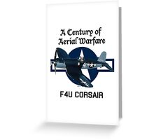 F4U Corsair Century of Aerial Warfare Greeting Card
