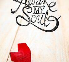 Awake My Soul by ONiONAstudio