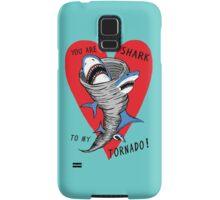 Shark To My Tornado Samsung Galaxy Case/Skin