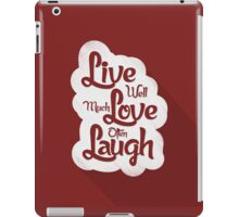 Live Love Laugh iPad Case/Skin