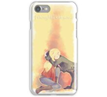 I thought I lost you iPhone Case/Skin