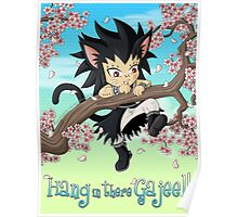 Hang in there Gajeel Poster
