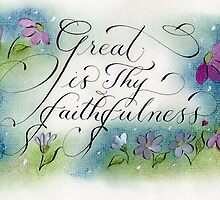 Great is Thy Faithfulness calligraphy art  by Melissa Goza