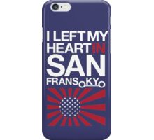 I left my heart in San Fransokyo iPhone Case/Skin
