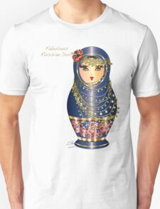 Fabulous Russian Dolls Unisex T-Shirt