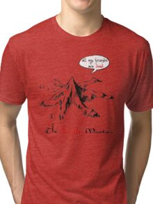 The really lonely mountain Tri-blend T-Shirt