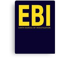 EBI: Earth Bureau of Investigation Canvas Print
