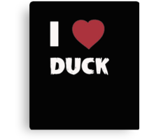 I Love Angry Duck - T-shirts & Hoodies Canvas Print
