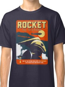 Rocket To Victory Classic T-Shirt