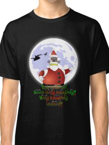 VERY NAUGHTY INDEED !!! Classic T-Shirt