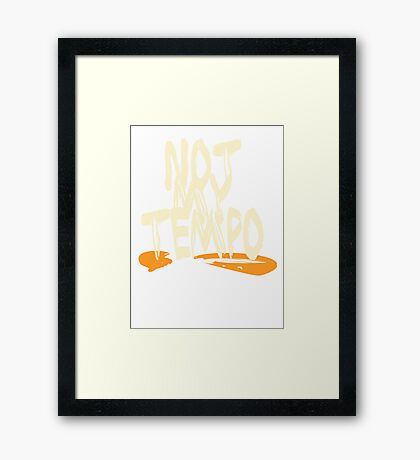 Whiplash - Not My Tempo Framed Print