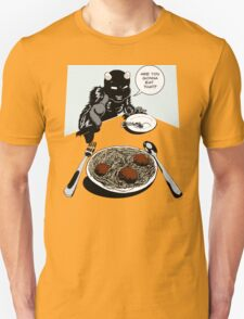 You Gonna Eat That? T-Shirt