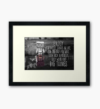 Enjoy The Little Things. Framed Print